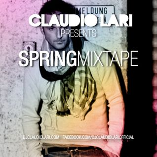 Claudio Lari 'Spring' Mixtape - FREE DOWNLOAD