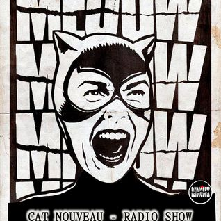 Cat Nouveau - episode #24 (16-03-2015)