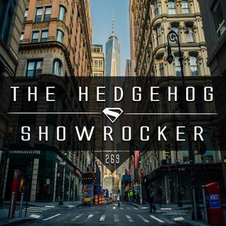 The Hedgehog - Showrocker 269 - 18.02.2016