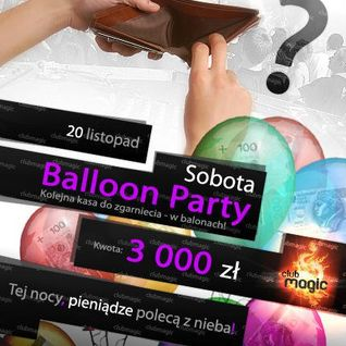 Club Magic - Baloon Party (20.11.2010)