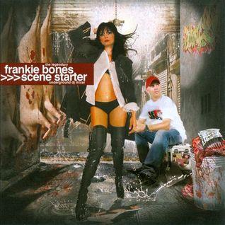 Frankie Bones - Scene Starter