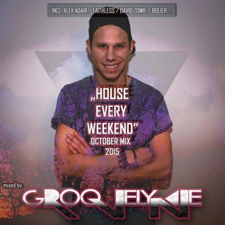 "Dj Groovelyne - ""House Every Weekend"" October Mix ☆ 2015 ☆"
