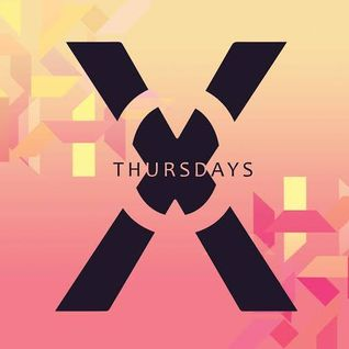 @DJOneF XO Thursdays: Summer Revolution Part1 @XOlufbra