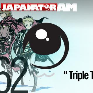Japanator AM Episode 62: Triple Trouble