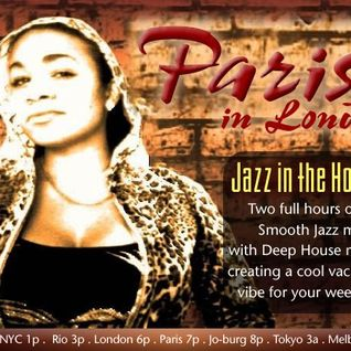 Jazz In The House with Paris Cesvette on smoothjazz.com (Show 31)