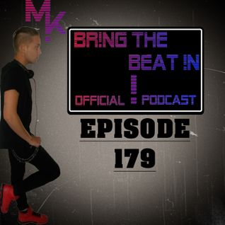 BR!NG THE BEAT !N Official Podcast [Episode 179]