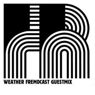 Weather Fremdcast Guestmix 21 - mixed by Bevin Campbell