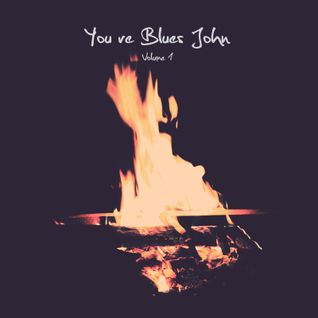 You're Blues John Volume 1
