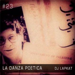 La Danza Poetica 023 Gaza Calling