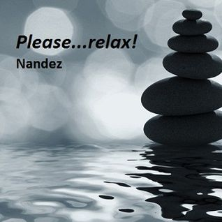 Nandez - Please...relax!