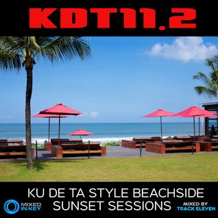 KDT11.2 - Ku De Ta beachside sunset lounge - Session 2