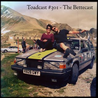 Toadcast #301 - The Bettecast