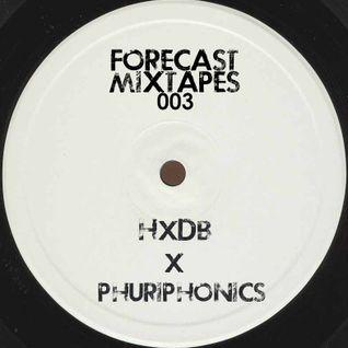 Forecastmixtapes 003 - HxDb x Phuriphonics