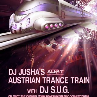 DeeJay S.U.G - Guest Mix Austrian Trance Train 07