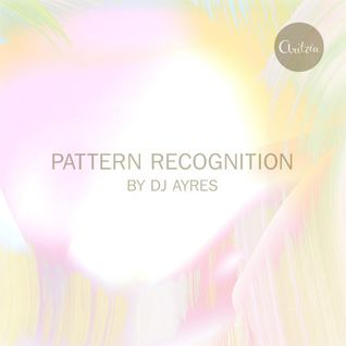 DJ AYRES - Pattern Recognition