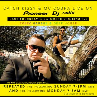 KISSY KLUB #009 Kissy Sell Out & MC Cobra live in London - Pioneer DJ Radio