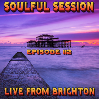 Soulful Session, Zero Radio 12.3.16 (Episode 112) LIVE From Brighton with DJ Chris Philps