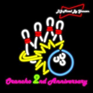Orancho 2nd Anniversary DJ-Mixed By Yasuwo.