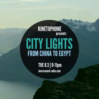 CITY LIGHTS_SEASON 7_FROM CHINA TO EGYPT (2016 SCORES)_8 March_InnersoundRadio.