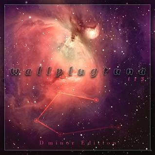 [113] WallPlugTuna on NSB Radio {D minor Edition}