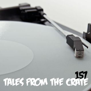 Tales From The Crate Radio Show #157 Part 02