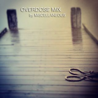 Overdose Mix by Miscellaneous