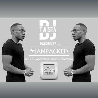 @TwistaDJ - #JamPacked Mix One @Mixcloud