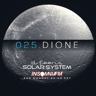 d-feens - Solar System.025.Dione on INSOMNIAFM /  progressive house