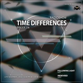 Following Light - Time Differences 236 (13th November 2016) on TM-Radio