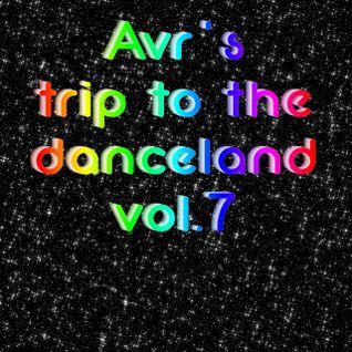 Avr's trip to the danceland vol.7