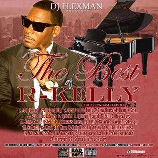 THE BEST OF R-KELLY VOL. 2 (THE SLOW JAM EDITION)