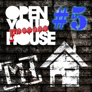 Open Your House #5