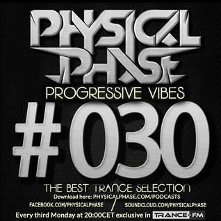 Physical Phase - Progressive Vibes 030 (2014-11-17)