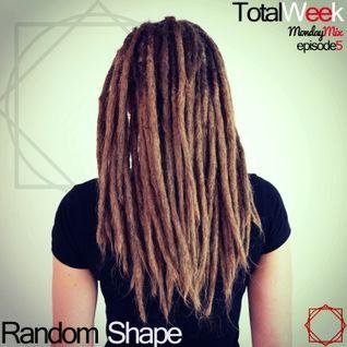 TotalWeek #5 Monday Mix(Random Shape)