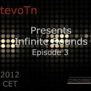 Dj StevoTn - Infinite Sounds Episode 3 (Guest DJ) 16-01-12 - crossfm