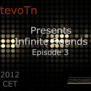 Dj StevoTn - Infinite Sounds Episode 3 (Guest DJ) 16-01-12 - crossfm