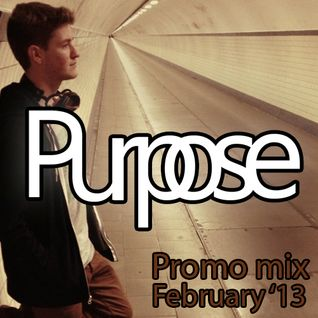 Purpose – Promomix February 2013