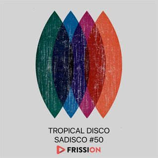 Sadisco #50 - Tropical Disco