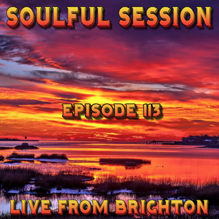 Soulful Session, Zero Radio 19.3.16 (Episode 113) LIVE From Brighton with DJ Chris Philps