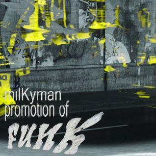 milKyman - 50 min of Funk