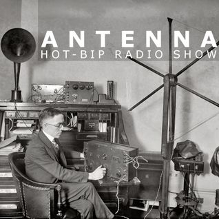 ANTENNA radio show 004
