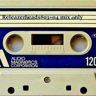 Releazerheads#03+04 mix only
