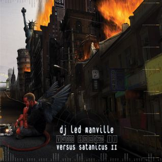 DJ Led Manville - Versus Satanicus II (2007)