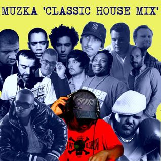 Muzka - Classic House Mix 4YaMama