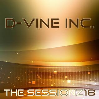 D-Vine Inc. - ThE sEsSiOnZ 18