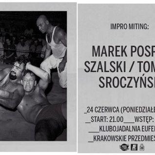 Marek Pospieszalski & Tomasz Sroczyński - Impro Miting - Klubojadalnia Eufemia 24.06.2013