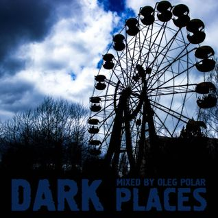 Oleg Polar - Dark Places