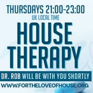 House Therapy with Dr Rob 21st July 2016 on www.fortheloveofhouse.org