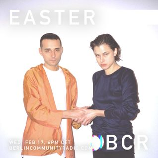 EASTER - Berlin Community Radio 008