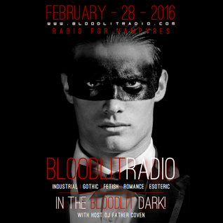 In The Bloodlit Dark! February-28-2016
